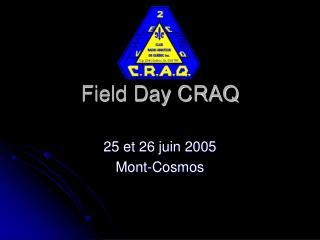 Field Day CRAQ