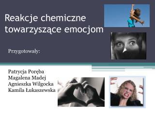 Reakcje chemiczne towarzyszące emocjom