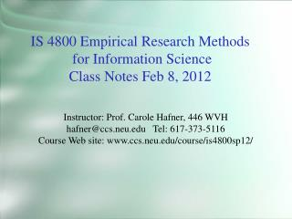 IS 4800 Empirical Research Methods  for Information Science Class Notes Feb 8, 2012