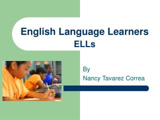 English Language Learners  ELLs