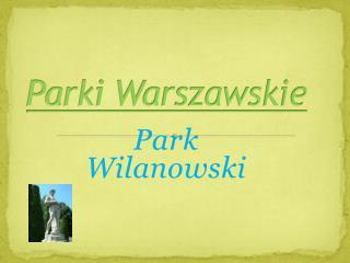 Parki Warszawskie