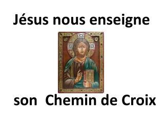 son  Chemin de Croix