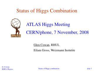 Status of Higgs Combination