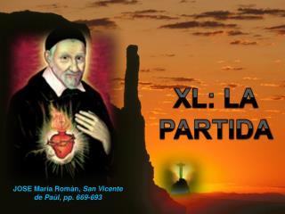 XL: LA PARTIDA