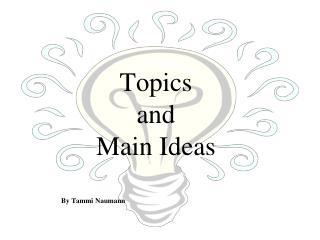 Topics  and  Main Ideas