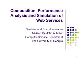 Composition, Performance Analysis and Simulation of Web Services
