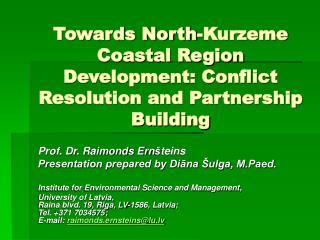 Towards North-Kurzeme Coastal Region Development: Conflict Resolution and Partnership Building