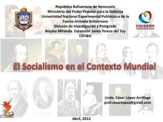 El Socialismo en el Contexto Mundial