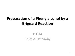 Preparation of a Phenylalcohol by a Grignard Reaction