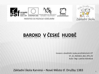 Baroko  v české  hudbě