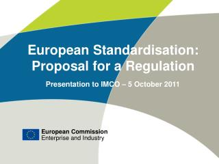 European Standardisation: Proposal for a Regulation