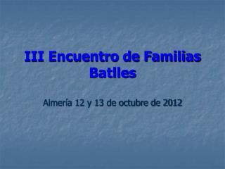 III Encuentro de Familias Batlles