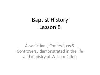 Baptist History Lesson 8