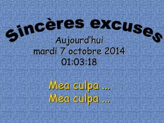 Sincères excuses
