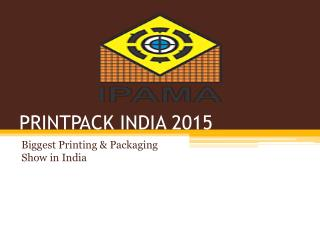 Biggest Printing and Packaging Show in India