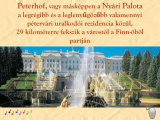 """Az orosz """"Versailles"""""""