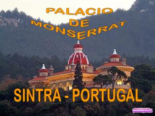 PALACIO DE MONSERRAT