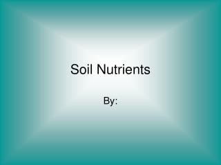 Soil Nutrients
