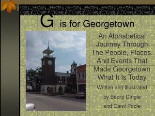 G  is for Georgetown
