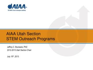 AIAA Utah Section  STEM Outreach Programs