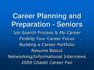 Career Planning and Preparation - Seniors