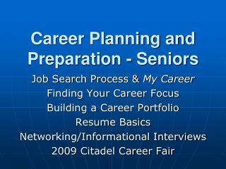 Career Planning and Preparation - Seniors