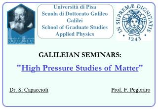 Dr. S. Capaccioli Prof. F. Pegoraro