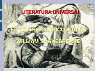 EL TEATRO CLÁSICO INGLÉS WILLIAM SHAKESPEARE