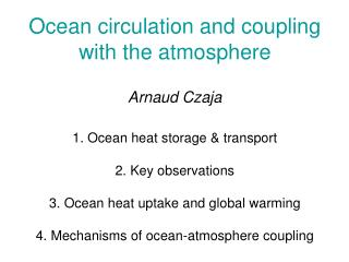 Part I Ocean heat storage and transport