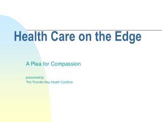 Health Care on the Edge