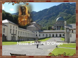 Nossa Senhora  D'Oropa