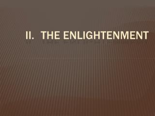II.The Enlightenment