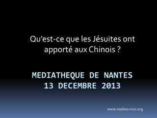 Mediatheque  de  nantes 13  decembre  2013
