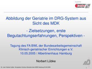 Abbildung der Geriatrie im DRG-System aus Sicht des MDK