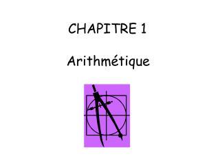 CHAPITRE 1  Arithm�tique