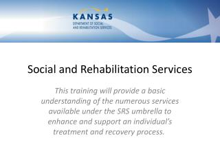Social and Rehabilitation Services