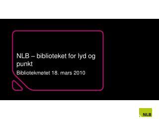 NLB – biblioteket for lyd og punkt