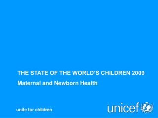 THE STATE OF THE WORLD S CHILDREN 2009