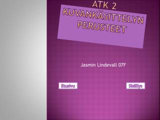 ATK 2 kuvankäsittelyn perusteet