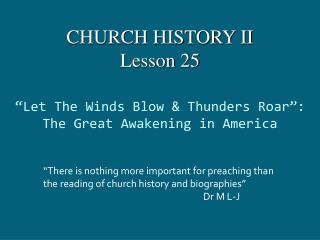 """Let The Winds Blow & Thunders Roar"": The Great Awakening in America"