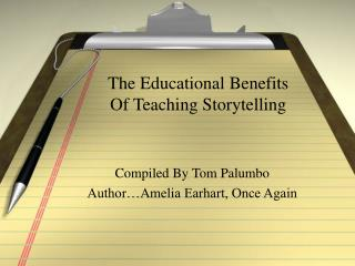 The Educational Benefits  Of Teaching Storytelling