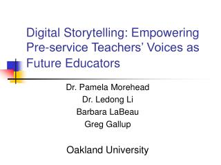 Digital Storytelling: Empowering Pre-service Teachers  Voices as Future Educators