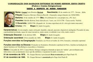CONGREGAÇÃO DOS SAGRADOS ESTIGMAS DE NOSSO SENHOR JESUS CRISTO (Padres e Irmãos Estigmatinos)