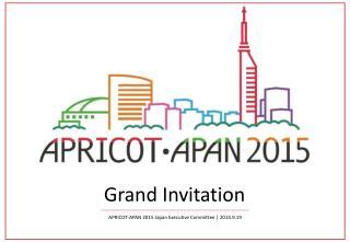 Grand Invitation
