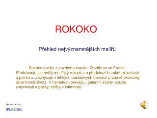 ROKOKO