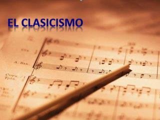 EL CLASICISMO