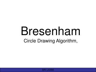 Bresenham Circle Drawing Algorithm,