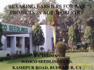 BREAKING BARRIERS FOR A&R PROJECTS IN AGROFORESTRY
