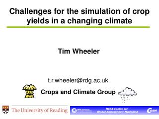 Challenges for the simulation of crop yields in a changing climate