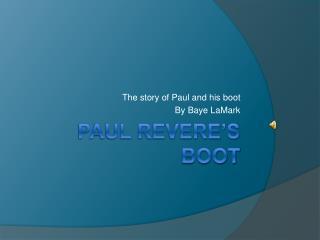 Paul Revere's boot